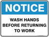 WASH HANDS BEFORE RETURNING TO WORK