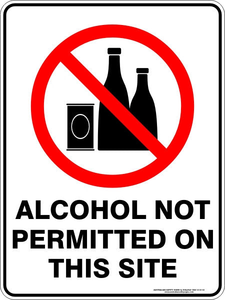 Alcohol Not Permitted On This Site Australian Safety Signs