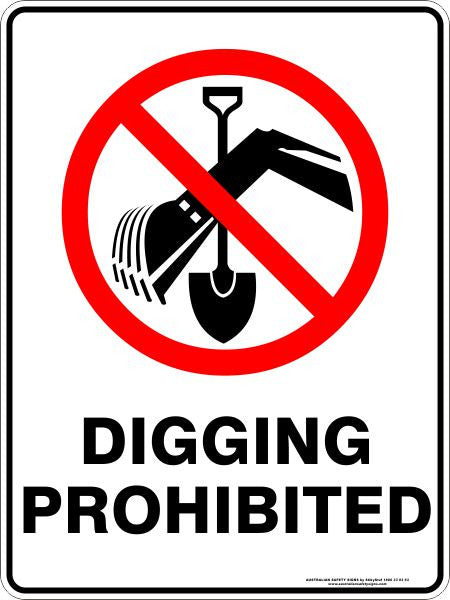 Digging Prohibited Australian Safety Signs