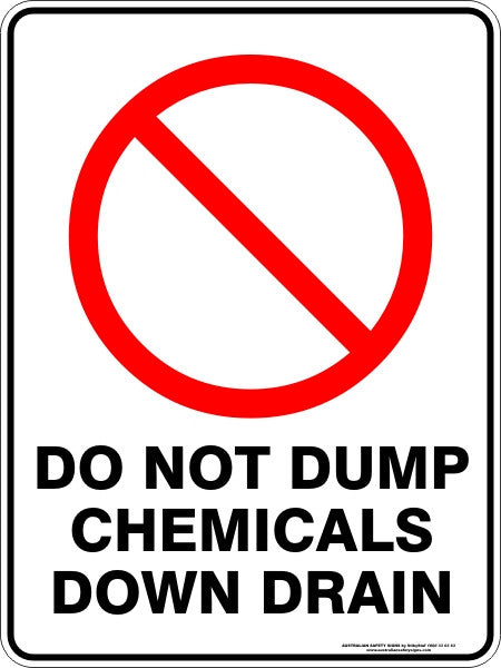 Do Not Dump Chemicals Down Drain Australian Safety Signs