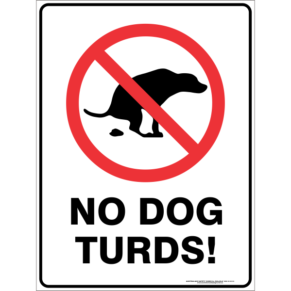 no dog turds corflute lawn sign