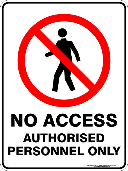 No Access Authorised Personnel Only Australian Safety Signs