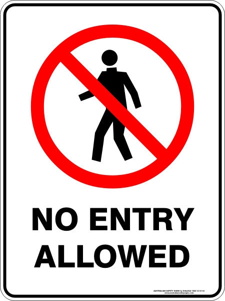 NO ENTRY ALLOWED