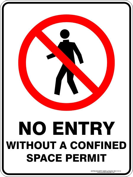 NO ENTRY WITHOUT A CONFINED SPACE PERMIT