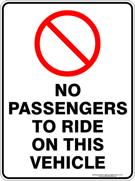 No Passengers To Ride On This Vehicle Australian Safety