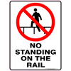 NO STANDING ON THE RAIL