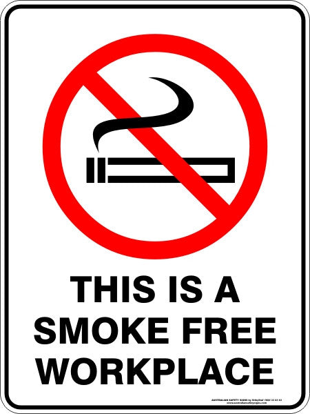 this is a smoke free workplace  u2013 australian safety signs