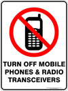 TURN OFF MOBILE PHONES AND RADIO TRANSCEIVERS