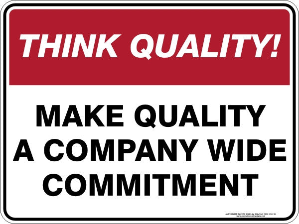 MAKE QUALITY A COMPANY WIDE COMMITMENT