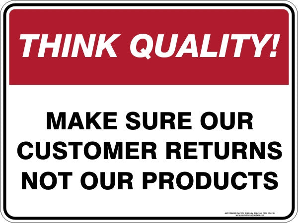 MAKE SURE OUR CUSTOMER RETURNS NOT OUR PRODUCTS