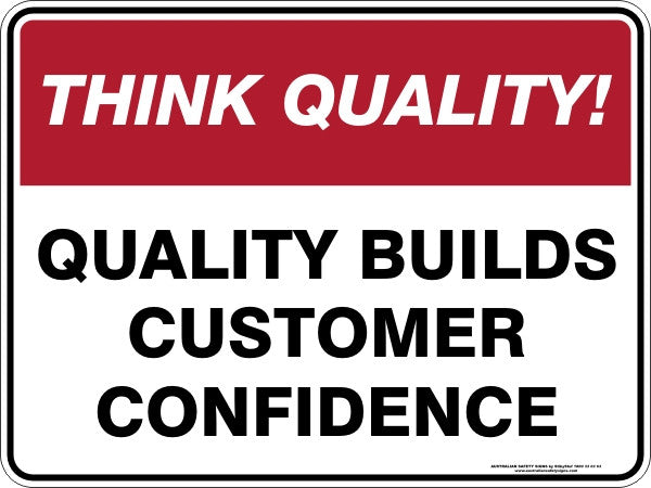 QUALITY BUILDS CUSTOMER CONFIDENCE