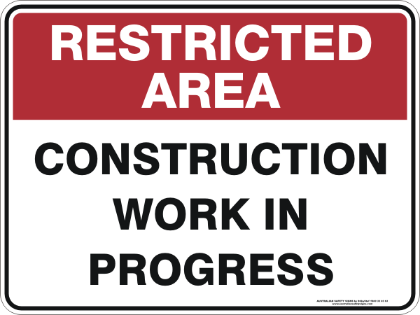 Construction Work In Progress Australian Safety Signs