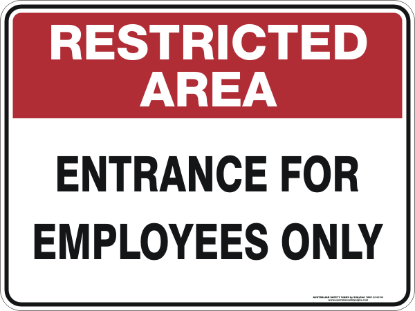 ENTRANCE FOR EMPLOYEES ONLY