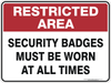 SECURITY BADGES MUST BE WORN AT ALL TIMES