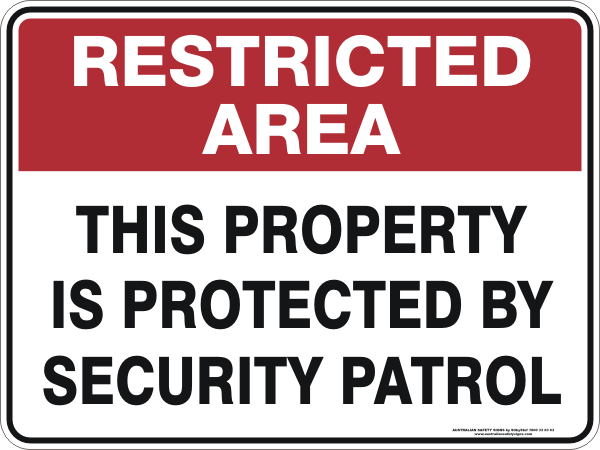 THIS PROPERTY IS PROTECTED BY SECURITY PATROL
