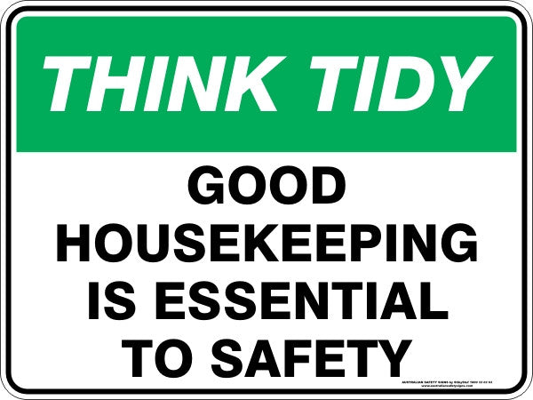GOOD HOUSEKEEPING IS ESSENTIAL TO SAFETY