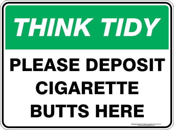 PLEASE DEPOSIT CIGARETTE BUTTS HERE