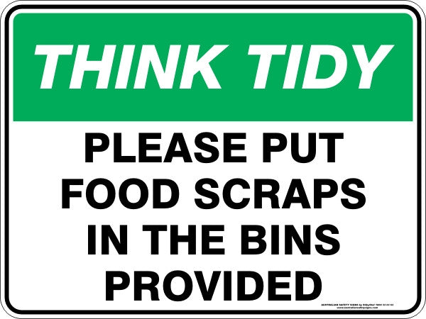 PLEASE PUT FOOD SCRAPS IN THE BINS PROVIDED