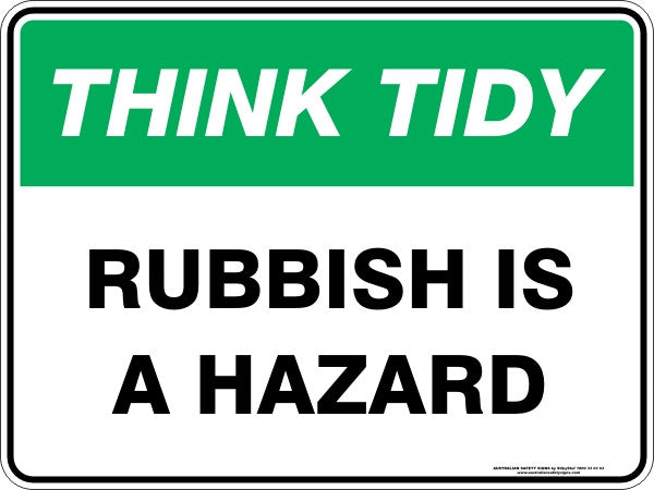 RUBBISH IS A HAZARD