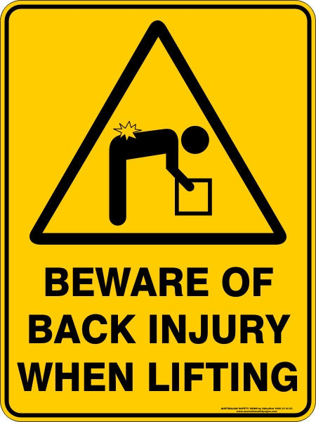 BEWARE OF BACK INJURY WHEN LIFTING