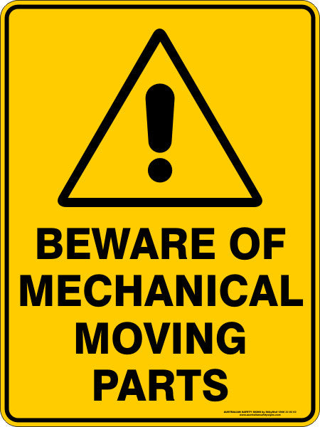 Beware Of Mechanical Moving Parts Australian Safety Signs