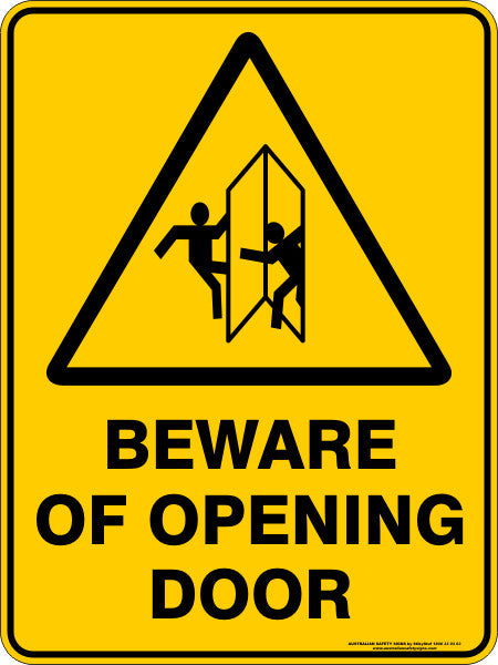 Beware Of Opening Door Australian Safety Signs