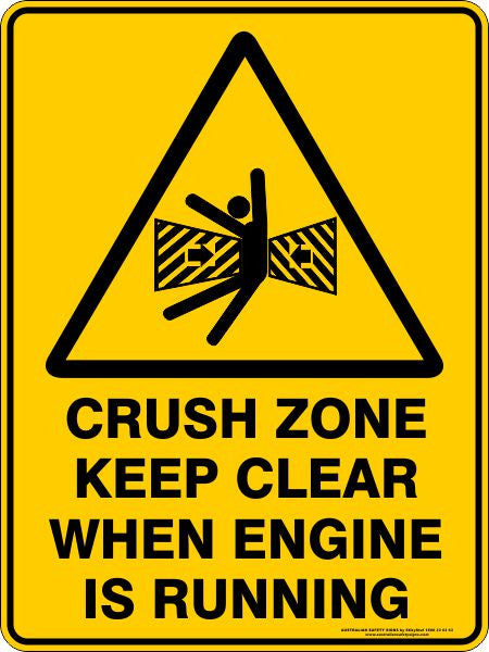 CRUSH ZONE KEEP CLEAR WHEN ENGINE IS RUNNING