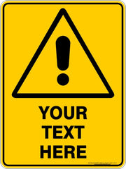 Warning Custom Text Sign