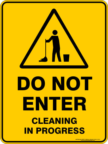 Do Not Enter Cleaning In Progress Australian Safety Signs