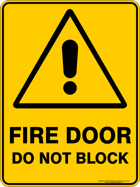 FIRE DOOR DO NOT BLOCK – Australian Safety Signs