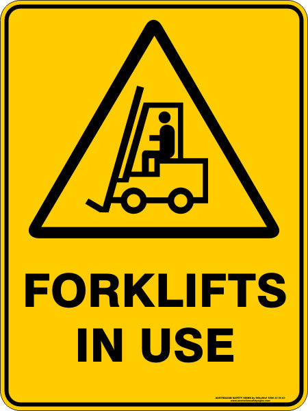 Forklifts In Use Australian Safety Signs