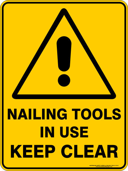 NAILING TOOLS IN USE KEEP CLEAR