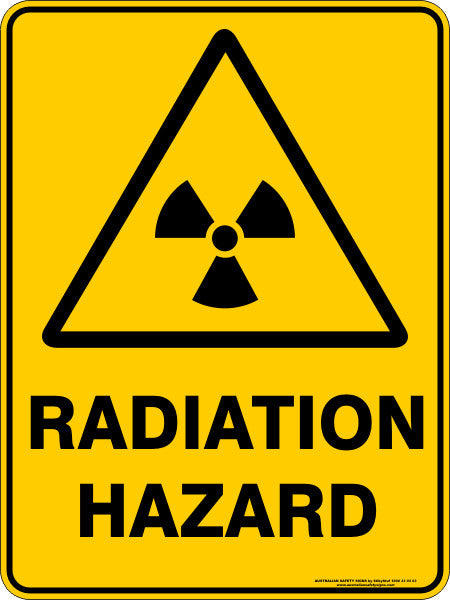 Radiation Hazard Australian Safety Signs