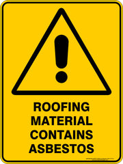 ROOFING MATERIAL CONTAINS ASBESTOS