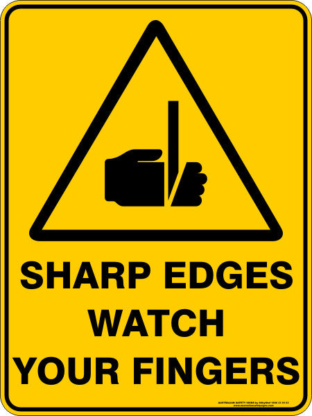 Sharp Edges Watch Your Fingers Australian Safety Signs