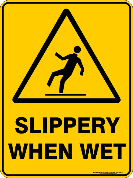 Slippery When Wet Australian Safety Signs