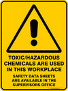 TOXIC-HAZARDOUS CHEMICALS ARE USED IN THIS WORKPLACE