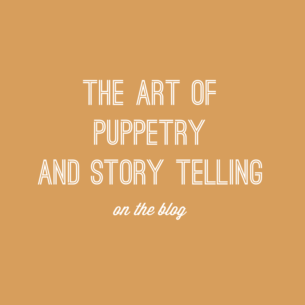 The Art of Story Telling and Puppetry