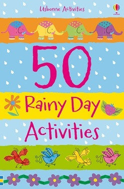 50 Rainy Day Activities - Earth Toys