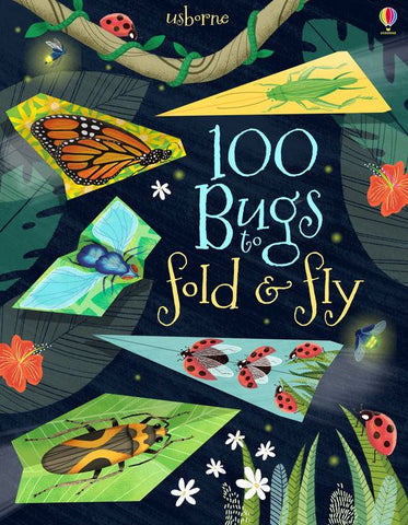100 Bugs to Fold & Fly