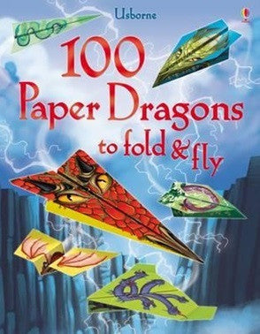 100 Paper Dragons to Fold and Fly - Earth Toys
