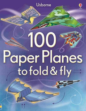 100 Paper Aeroplanes to Fold & Fly - Earth Toys