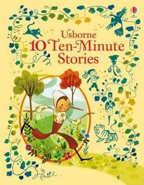 10 Ten-Minute Stories: Illustrated Story Collections