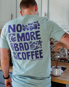 Funky 'No More Bad Coffee' Tee - Dusty Blue