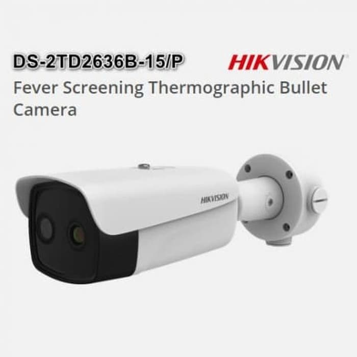 Thermal Camera Scanner - CCTV Thermal Hikvision DS-2TD2636B-15/P