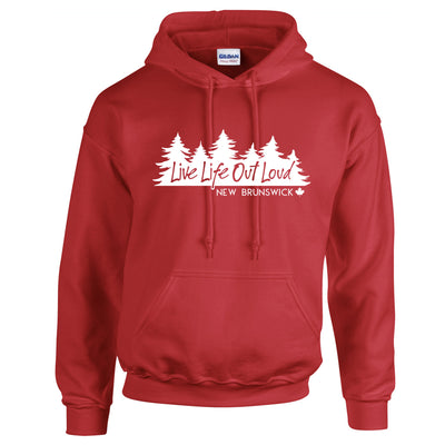 Live Life Out Loud / New Brunswick Hoodie