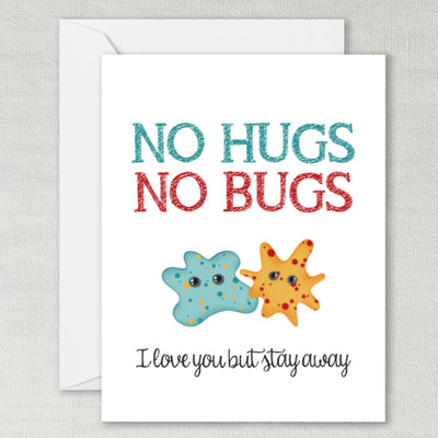 No Hugs No Bugs Greeting Card