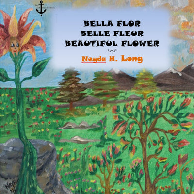Bella flor, Belle fleur- Beautiful flower