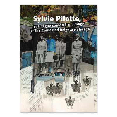Sylvie Pilotte, or the contested reign of the image