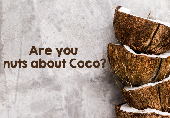 Are you nuts about Coco?